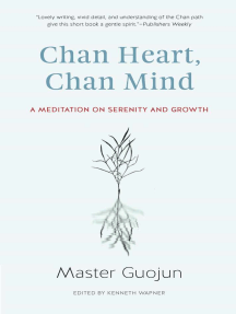 Chan Heart, Chan Mind: A Meditation on Serenity and Growth