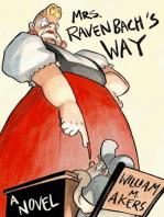 Mrs. Ravenbach's Way