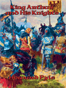 The Story of King Arthur and His Knights: With linked Table of Contents