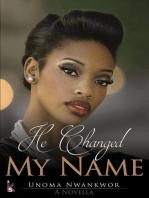 He Changed My Name