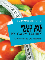 A Joosr Guide to… Why We Get Fat by Gary Taubes