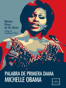 Palabra de primera dama. Michelle Obama
