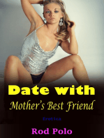 Date With Mother's Best Friend (Erotica)