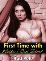 First Time With Mother's Best Friend (Erotica)