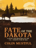 Fate of the Dakota