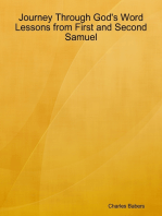 Journey Through God's Word - Lessons from First and Second Samuel