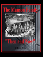 "The Manson Family ""Then and Now"""