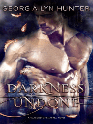 Darkness Undone ( Warlords of Empyrea1)