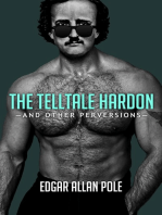 The Telltale Hardon and Other Perversions