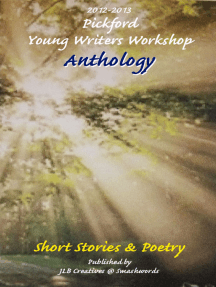 2012-2013 Pickford Young Writers Anthology of Short Stories and Poetry