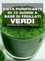 Dieta purificante di 10 giorni a base di frullati verdi