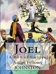 Joel: [A Boy of Galilee]