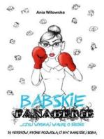 Babskie Fanaberie, czyli wygraj walkę o siebie