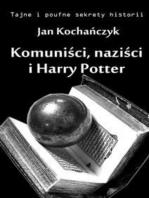 Komuniści, naziści i Harry Potter