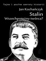 Stalin! Wszechpotężny twórca?
