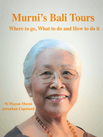 Murni's Bali Tours, Where to go, What to do and How to do It