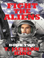 Fight The Aliens (Escape Series, #2)