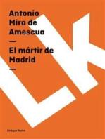 El mártir de Madrid