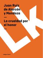 La crueldad por el honor