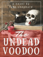 The Undead Voodoo