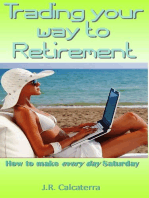 Trading your way to Retirement