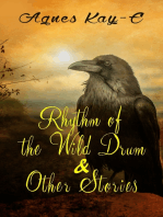 Rhythm of the Wild Drum & Other Stories