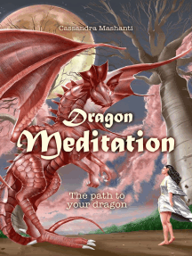 Dragon Meditation: The path to your dragon