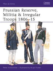 Prussian Reserve, Militia & Irregular Troops 1806–15