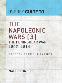 The Napoleonic Wars (3): The Peninsular War 1807–1814