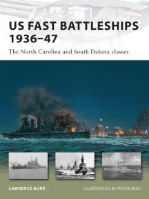 US Fast Battleships 1936–47: The North Carolina and South Dakota classes