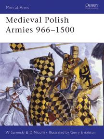 Medieval Polish Armies 966–1500