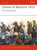 Lützen & Bautzen 1813