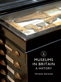 Museums in Britain: A History