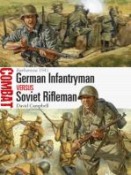 German Infantryman vs Soviet Rifleman