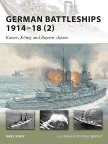 German Battleships 1914–18 (2): Kaiser, König and Bayern classes