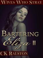 Bartering Eliza II