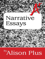 A+ Guide to Narrative Essays: A+ Guides to Writing, #6