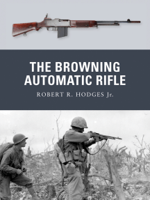 The Browning Automatic Rifle