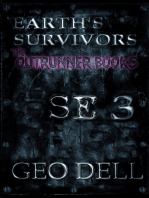Earth's Survivors SE 3. The Outrunner Books