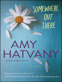 Somewhere Out There: A Novel