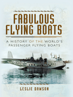 Fabulous Flying Boats: A History of the World's Passenger Flying Boats