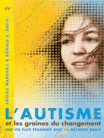 L'autisme et les graines du changement