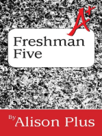 A+ Guide to the Freshman Five