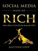 Social Media Made Me Rich