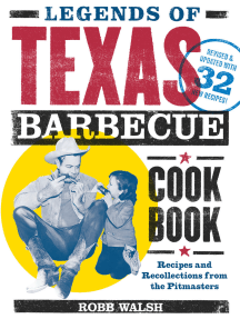 Legends of Texas Barbecue Cookbook: Recipes and Recollections from the Pitmasters, Revised & Updated with 32 New Recipes!