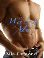 Watch Me (Alpha Four, Book 3)
