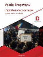 Calitatea democraţiei și cultura politică în România