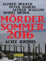 Acht Krimis - Mördersommer 2016