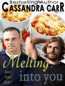 Melting Into You (Savor Series, #1)