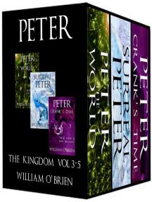 Peter: The Kingdom, Vol 3-5 (Peter: A Darkened Fairytale)